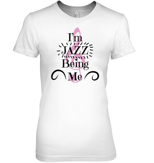 I'm JAZZ Being Me - Hanes Women's Nano-T® T-Shirt
