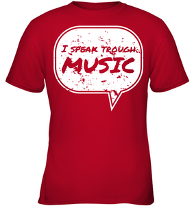 I Speak Through Music - Gildan Youth Short Sleeve T-Shirt