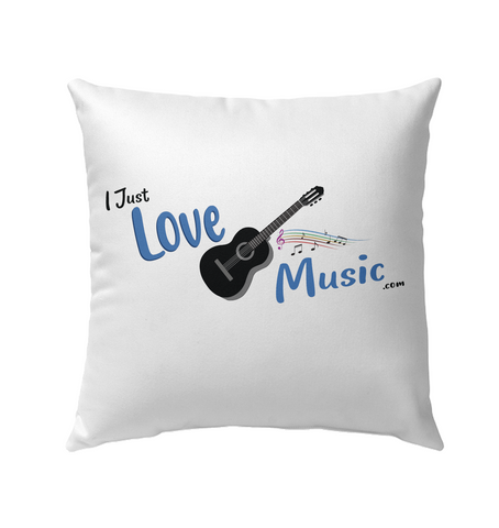 I Just LOVE Music  - Outdoor Pillow