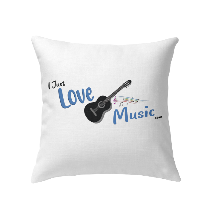 I Just LOVE Music  - Indoor Pillow
