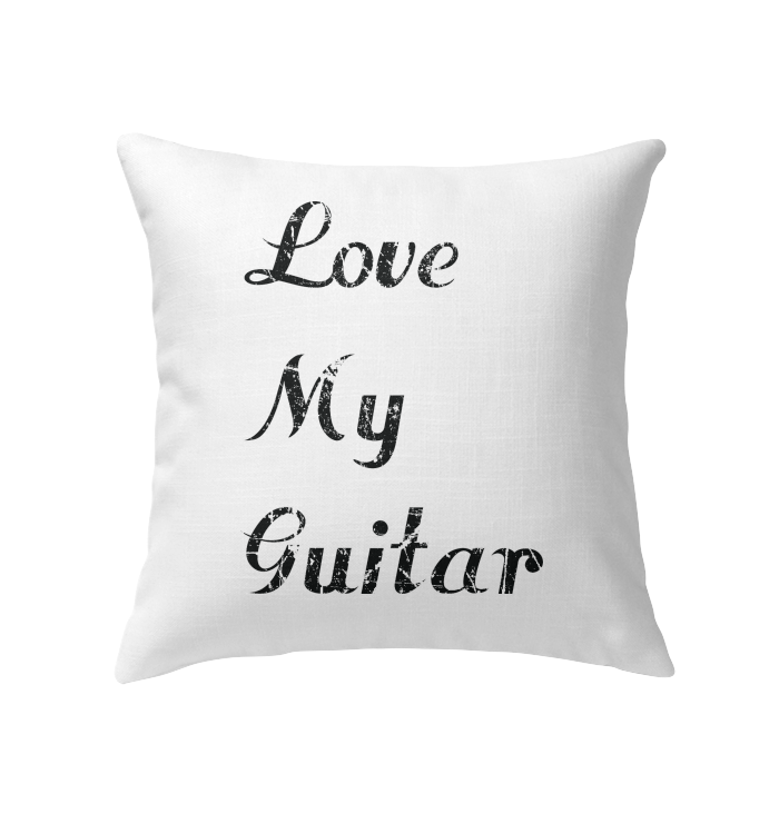 Love My Guitar simple and true - Indoor Pillow