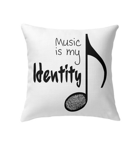 Music is my Identity - Indoor Pillow