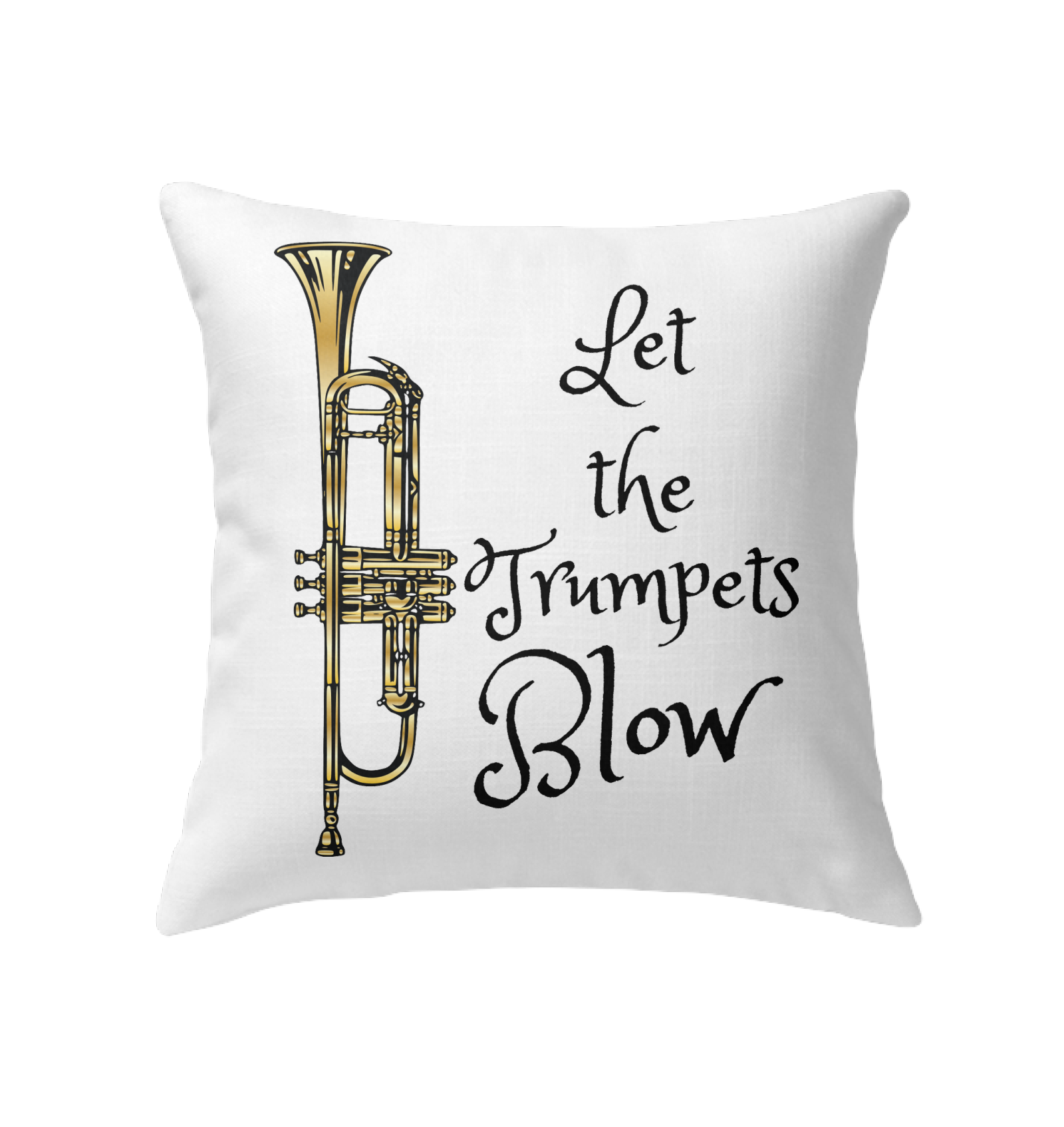 Let the Trumpets Blow - Indoor Pillow