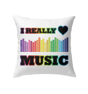 I Really Love Music - Indoor Pillow