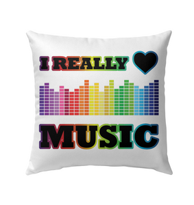 I Really Love Music - Outdoor Pillow