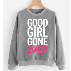 Hazel Grey Good Girl printed Sweatshirt