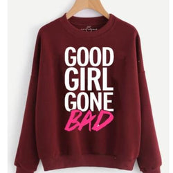 Maroon Good Girl Printed Sweatshirt