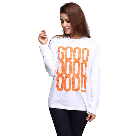 White Good ! Printed Full Sleeve T-shirt For Women