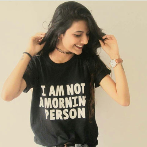 I Am Not A Morning Person Black T-Shirt For Women