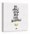 Big Things Have Small Beginnings - White - Gallery Wrapped Canvas Prints