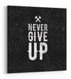 Black Hammered Never Give Up - Gallery Wrapped Canvas Prints