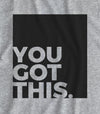 You Got This - Matte Black Block Logo // Fitted Long-Line T-shirt