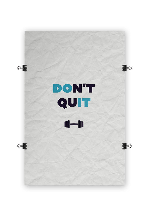 Don't Quit - Poster Print