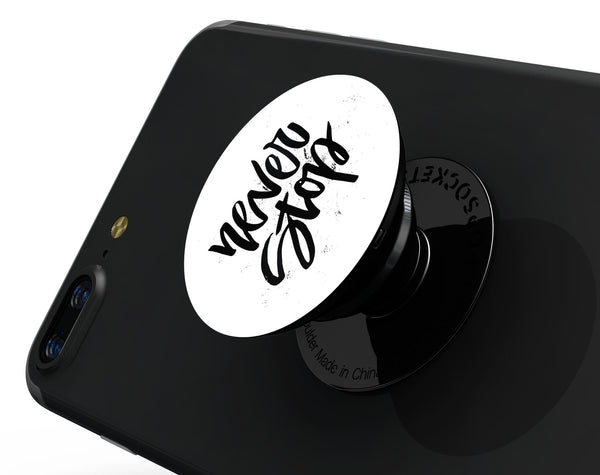 Never Stop V2 - Eliivate Skin for PopSockets Grips & Stands