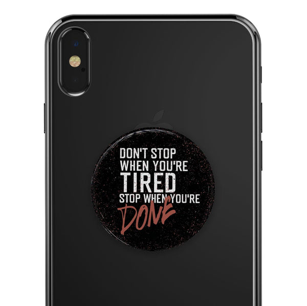 Stop When You're Done - Eliivate Skin for PopSockets Grips & Stands