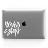 Never Stop (White) // Crystal Clip-On MacBook Case