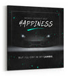 Money Doesn't Buy Happiness - Gallery Wrapped Canvas Prints