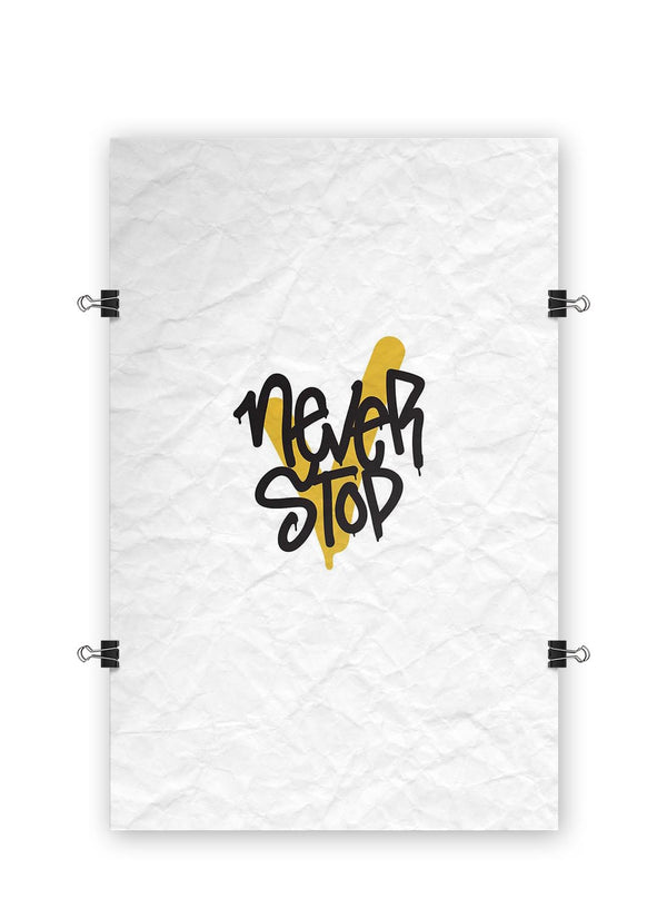 Never Stop - Poster Print