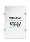 Start TODAY - White - Poster Print