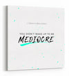 You didn't Wake up to be Mediocre - White - Gallery Wrapped Canvas Prints