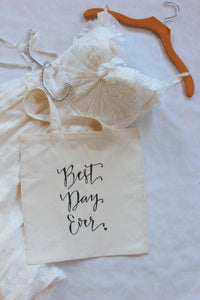 Best Day Ever Wedding Welcome Bag Wedding Favor Gift Bags Bridal Bag Handwritten Tote