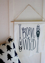 Born Wild Nursery Pennant Flag Mountain Boys Room Bunting Black & White Forest Nature Paddles Explore Hiking Adventure