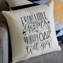 From Little Acorns A Mighty Oak Will Grow Nursery Pillow Mountain Arrow Adventure Explore Forest Theme Hand drawn 16 x16 Trees Handwritten