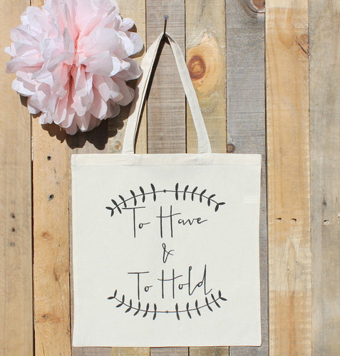 Wedding Welcome Gift Bag To Have & To Hold Hotel Favor Tote Bridal Bag