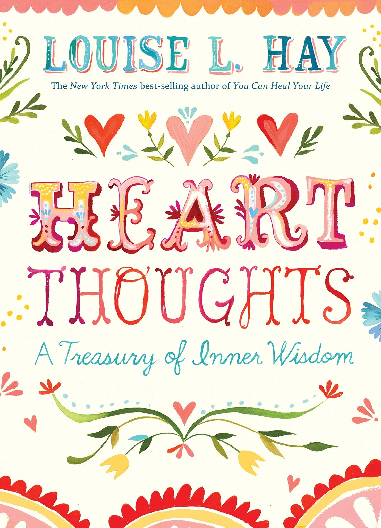 Heart Thoughts by Louise L Hay