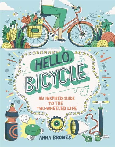 Hello Bicycle by Anna Brones