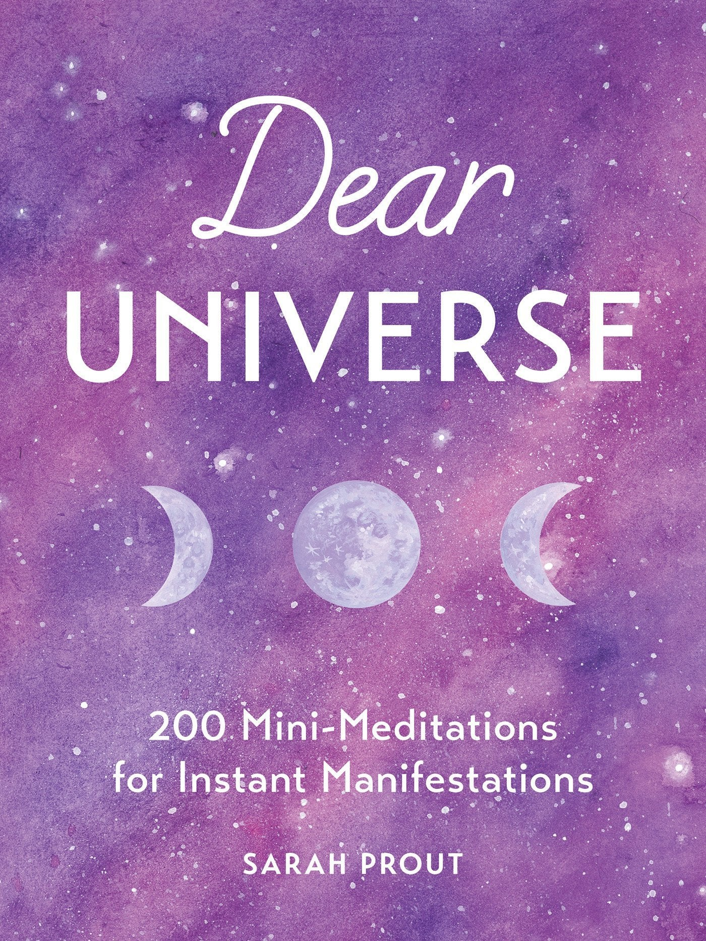 Dear Universe by Sarah Prout