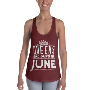 Queens born in June Burgundy Racerback Tank Top - Cranberry Fashion