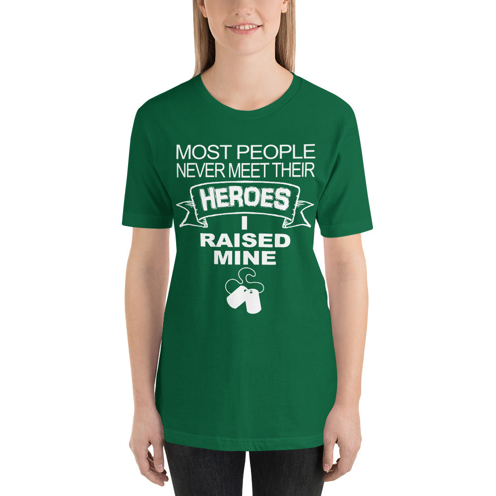 I Raise A Hero T-Shirt