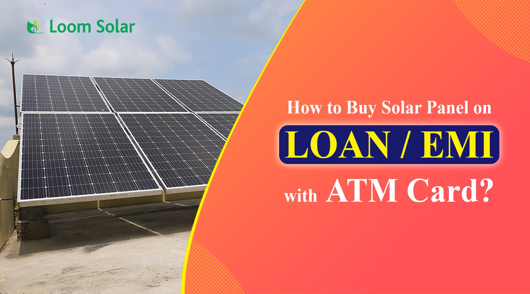 How to Buy Solar Panel on Loan?