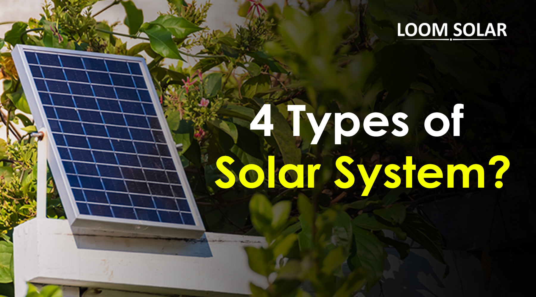 4 Types of Solar System in India