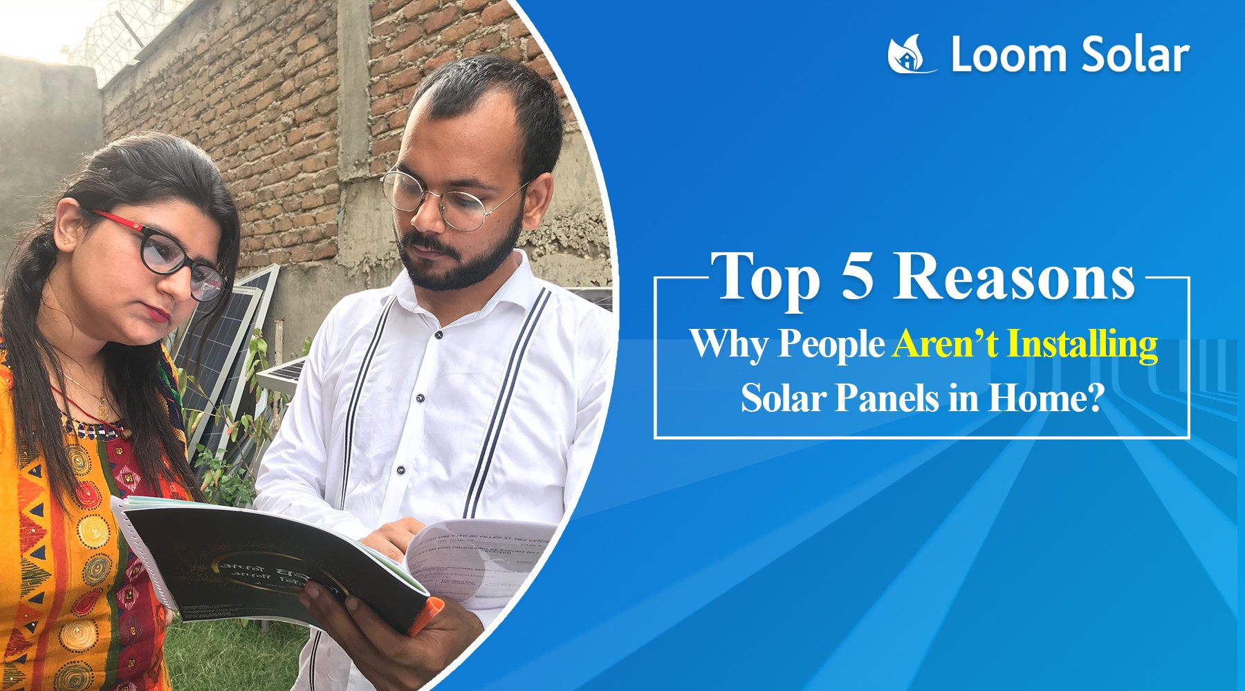 Top 5 Reasons Behind People Aren't Installing Solar Panels in India?