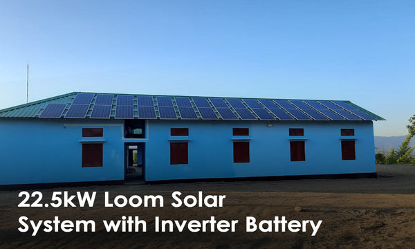 22.5kw loom solar system with inverter battery