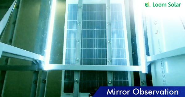Solar Mirror Observation process in manufacturing plant