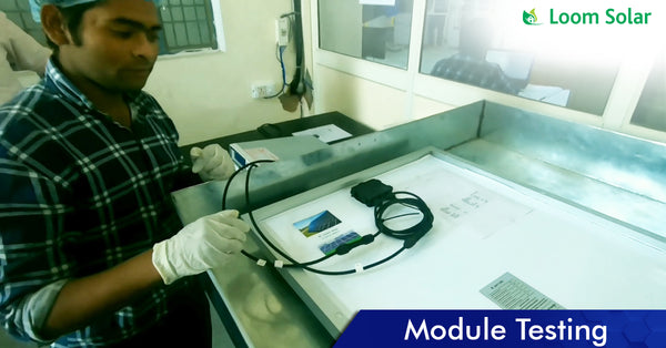 Solar Module Testing process in manufacturing plant