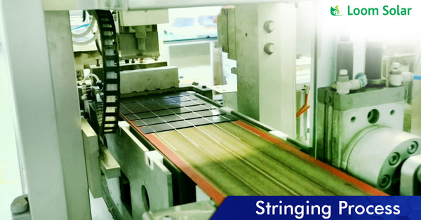 Solar Stringing process in manufacturing plant