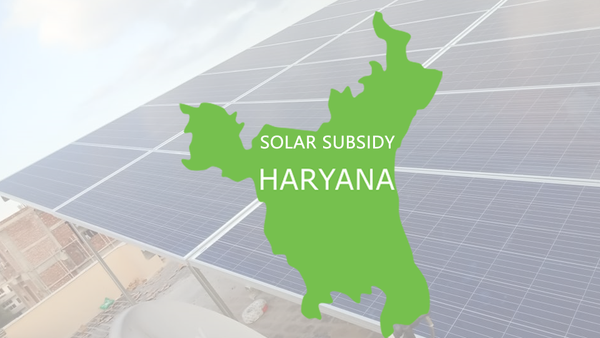 Solar Subsidy Scheme for Rooftop Power Plant in Haryana