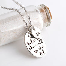 """She Believed She Could So She Did"" and Peace Dove Necklace"