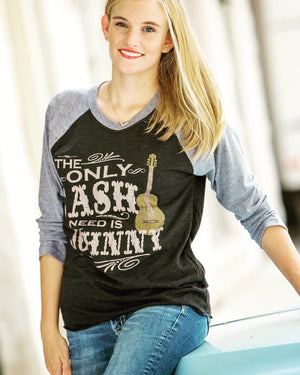 The Only Cash I Need is Johnny Raglan T-Shirt