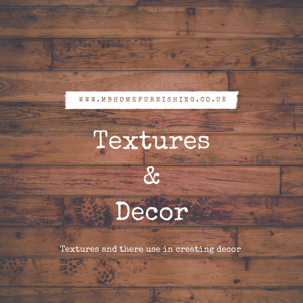 Textures And There Uses In Decor