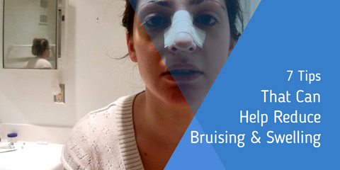 7 Tips That Can Help Reduce Rhinoplasty Bruising & Swelling