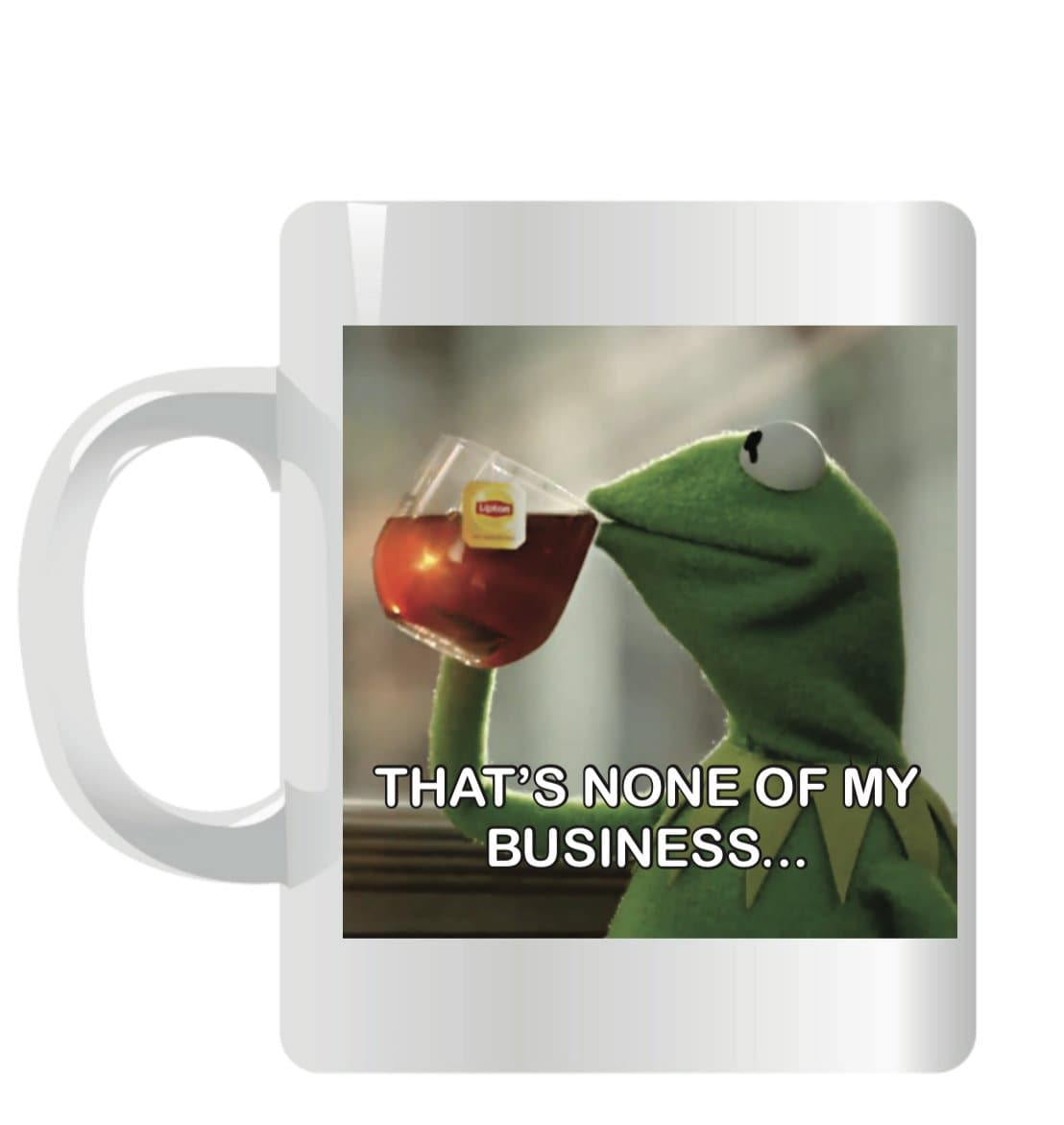 Kermit Mug That`s None Of My Business!!