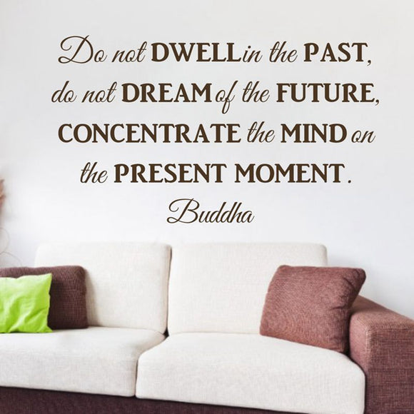 removable vinyl wall sticker do not dwell in the past buddha Philosophy quotes wall decor decals free shipping q0242 - Lucky Mouse Chinese Gifts