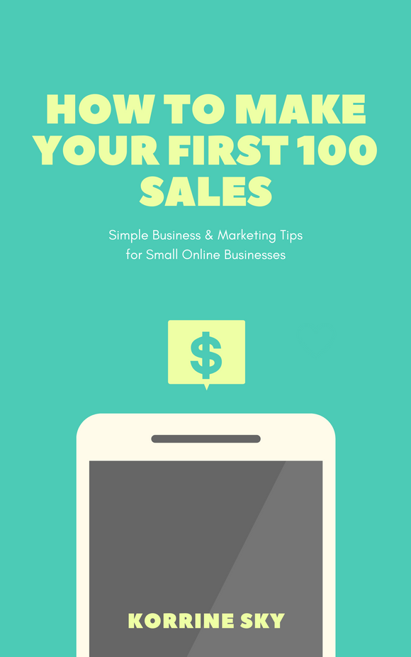 How to Make Your First 100 Sales