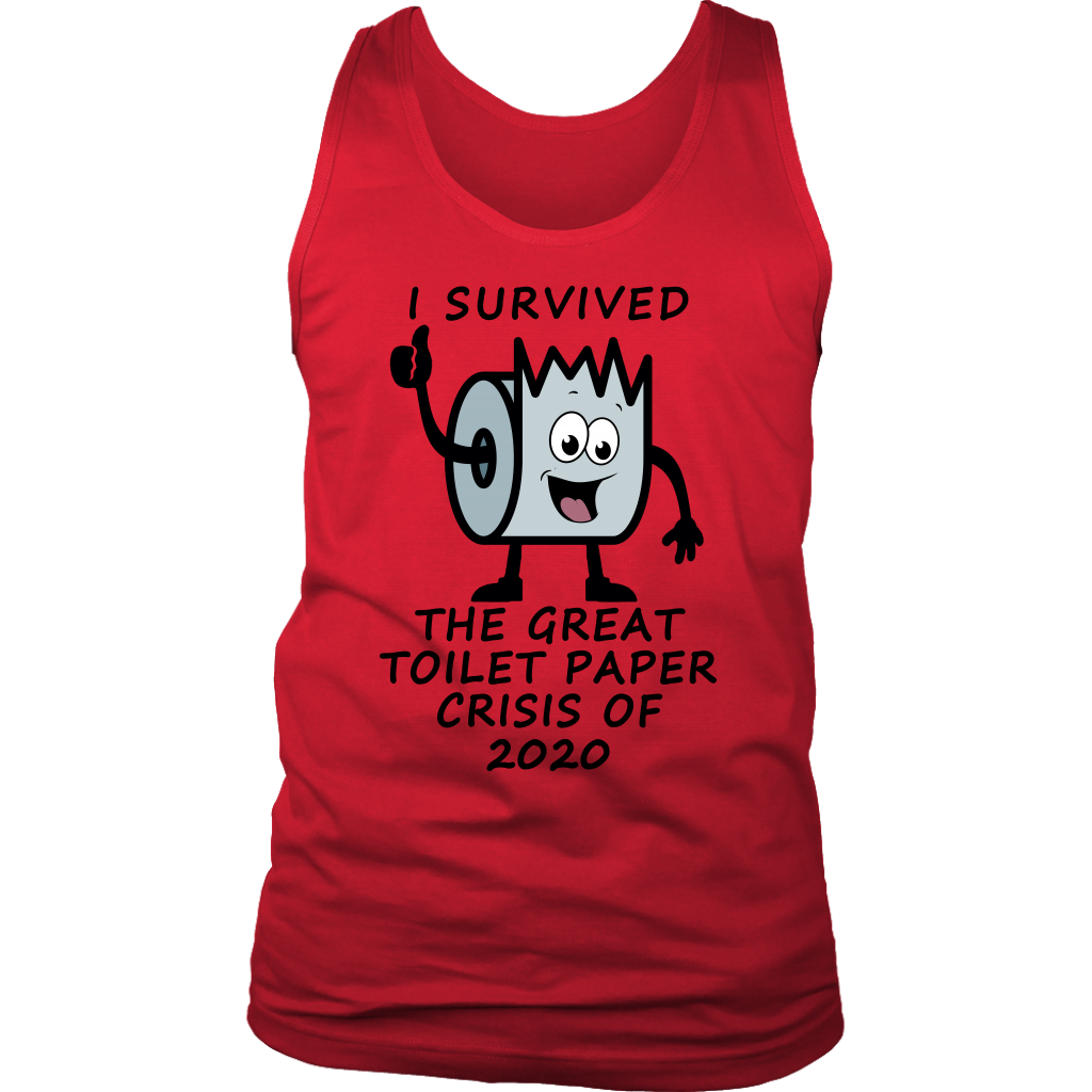 I Survived the Great Toilet Paper Crisis of 2020, Unisex Tank