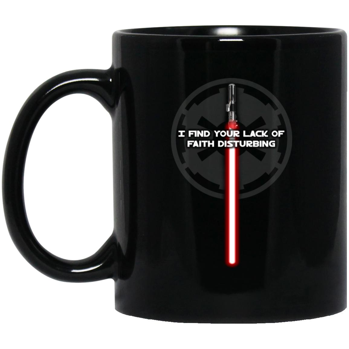 I Find Your Lack of Faith Disturbing - Mug